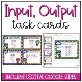 Input Output Task Cards {Includes DIGITAL Task Cards}
