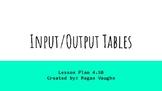 Input/Output Tables Lesson Plan 4.5B