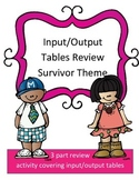 Input Output Tables Review Game: Survivor Theme