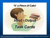 Input - Output Task Cards