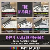 IEP Input Questionnaires  + Google Form | the BUNDLE