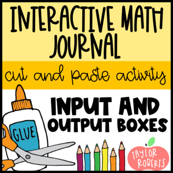 Input and Output Boxes - A Cut and Paste Activity