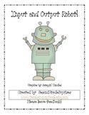 Input and Output Robot