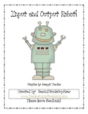 Input and Output Robot