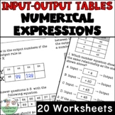 Input and Output Tables and Numerical Expressions 20 worksheets