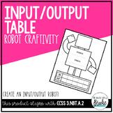 Input/Output Table Robot Math Craftivity
