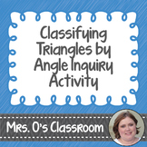 Inquiry Activity for Classifying Triangles by Angle Using Pythagorean Theorem
