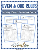 Inquiry Based Even and Odd Rules Game