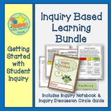 Inquiry Based Learning Bundle - Inquiry Discussion Circles and Inquiry Notebook