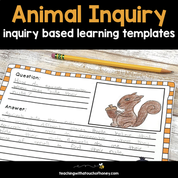 Inquiry Based Learning Projects - Animals
