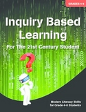 Inquiry Based Learning- The Complete Collection Grades 4-8