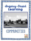 Inquiry-Based Learning Unit - Communities, Social Studies