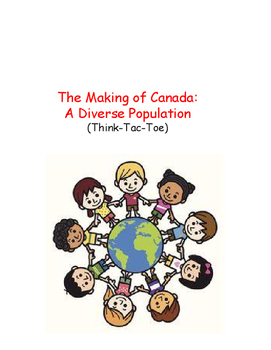 Inquiry Based Project: The Making of Canada- A Diverse Population