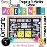 Inquiry Bulletin Board | Grade 1 Ontario Social Studies BUNDLE | Wonder Wall |