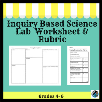 Inquiry Lab Investigation Sheet (for any inquiry lab), Rubric & NGSS lab ideas