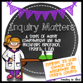 Inquiry Matters: A Comprehensive Unit All About Matter