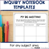 Inquiry Notebook Templates for Inquiry Based Learning