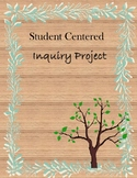 Inquiry Project for any Subject