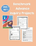 Inquiry Projects, PBL, Benchmark Advance Gr 2 Unit 2