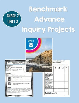 Inquiry Projects, PBL, Benchmark Advance Gr 2 Unit 8
