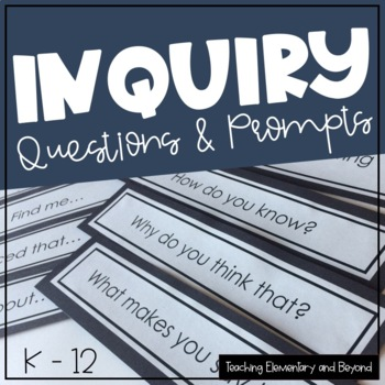 Inquiry Questions / Inquiry Prompts