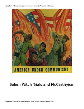Inquiry Task Am Lit: Intersection of the Salem Witch Trials and McCarthyism