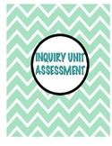 Inquiry Unit Assessment
