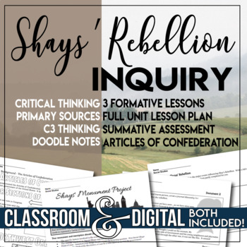 Inquiry Unit Plan The Articles of Confederation Shays' Rebellion  C3 Framework