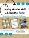 Inquiry Wonder Wall ~ U.S. National Parks
