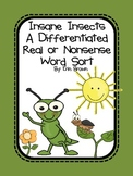 Insane Insects - A Differentiated Real or Nonsense Word Sort