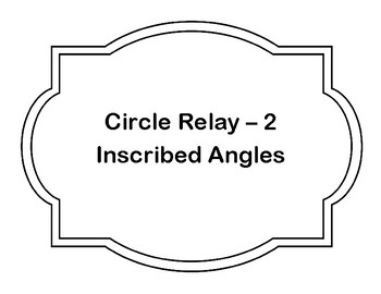 Inscribed Angles Circle Relay Game Cards