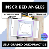Inscribed Angles of Circles Google Forms Quiz Practice Distance Learning
