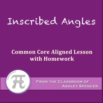 Inscribed Angles (Lesson with Homework)