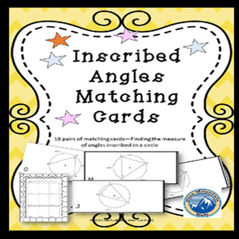 Inscribed Angles Matching Card Set