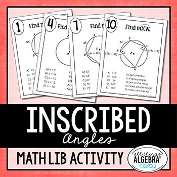 Inscribed Angles Math Lib Activity