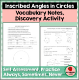 Inscribed Angles and Circle Vocabulary CCSS G-C.2 MP3 MP8