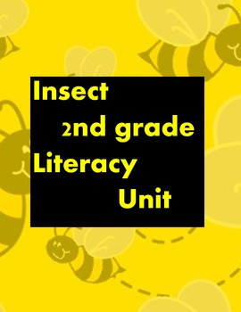 Insect 2nd Grade Literacy Unit
