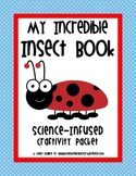Insect Book - Craftivities, Science, & Writing