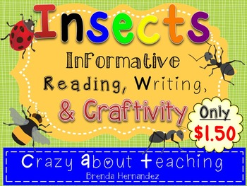 Insect: Informative Reading, Writing, & Craftivity