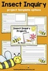 Insect Project: Inquiry Posters, Research Templates, Assessments, and More!