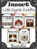 Insect Life Cycle Crafts Bundle ~ Butterfly, Moth, Ladybug, Dragonfly, Bee & Ant