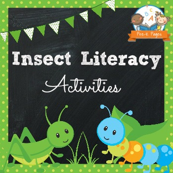 Insect Literacy Activities for Pre-K and Kindergarten