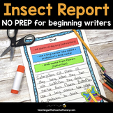 Writing Activities For Beginning Writers - NO PREP Insect Report With Jot Notes