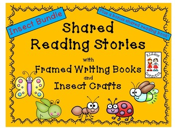 Insect - Shared Reading, Framed Writing and Craft