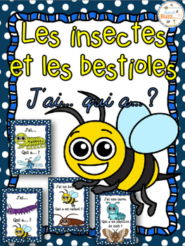 Insectes et bestioles - Jeu j'ai qui a - French insects and bugs
