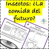 Comer Insectos: ¿La comida del futuro? Eating insects in Spanish