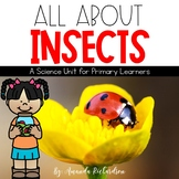 All About Insects and Bugs Unit: Life Cycles, Research, Attributes and More