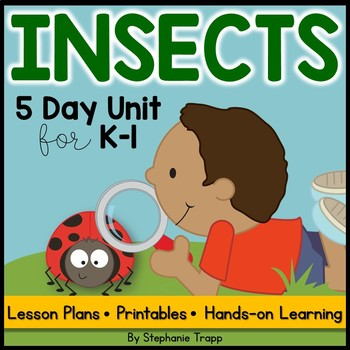 Insects Unit for Kindergarten and First Grade