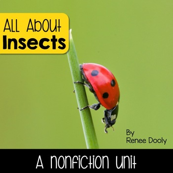 Insects- A Nonfiction Unit
