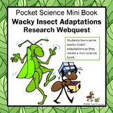 Insects Adaptations Webquest - Mini Pocket Science Book Research Activity